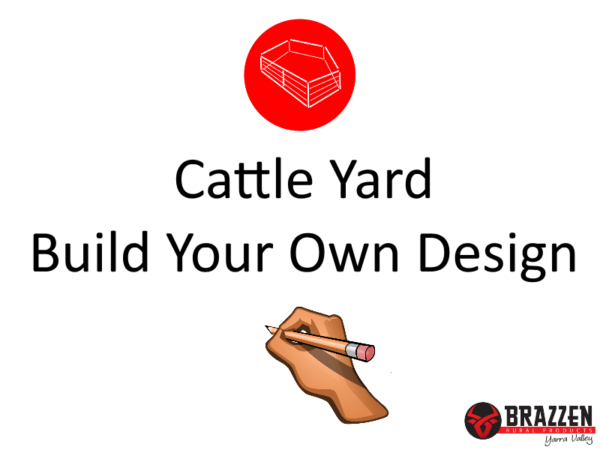 CYC Cattle Yard Build Your Own Design